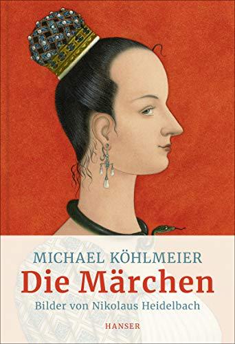 Die Märchen: Illustriert von Nikolaus Heidelbach