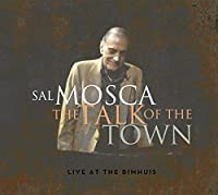 The Talk of the Town (Live at the Bimhuis) by Sal Mosca