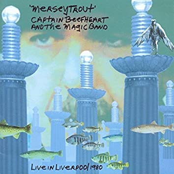 Merseytrout - Live In Liverpool 1980