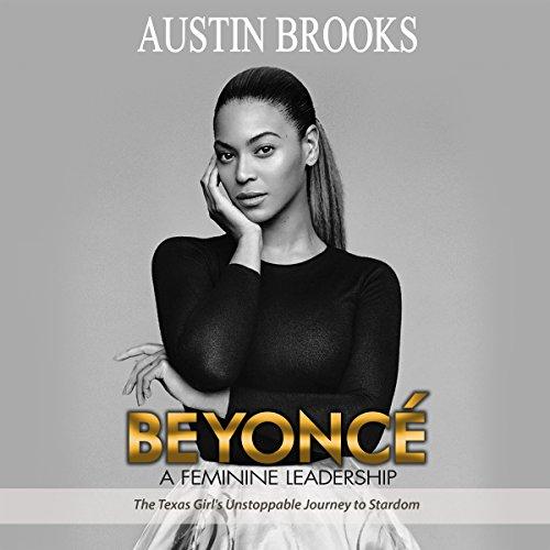 Beyonce: A Feminine Leadership audiobook cover art