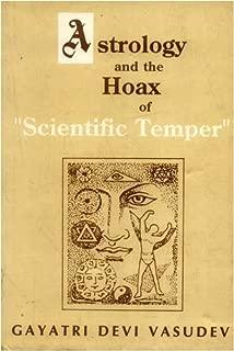 Astrology and the Hoax of 'Scientific Temper' by Gayatri Devi Vasudev (1-Dec-1998) Paperback