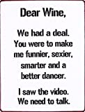 1art1 Wein - Dear Wine, We Had A Deal, You were to Make Me