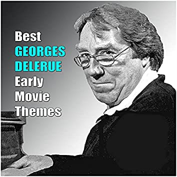 Best GEORGES DELERUE Early Movie Themes