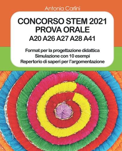 CONCORSO STEM 2021: PROVA ORALE A20 A26 A27 A28 A41