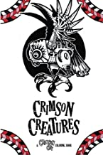 Crimson Creatures: A Crimson City Coloring Book