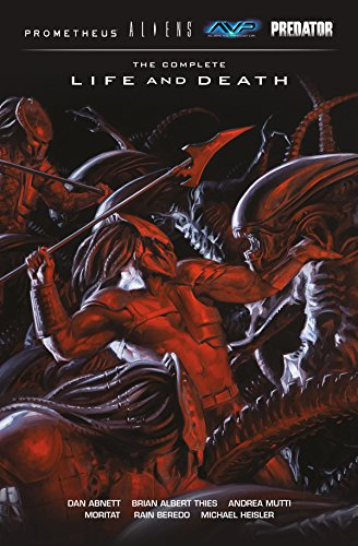 Aliens Predator Prometheus AVP: The Complete Life and Death (Aliens, Predator, Prometheus, Avp) (English Edition)