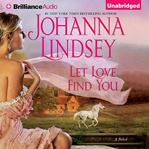 Let Love Find You Audiobook By Johanna Lindsey cover art