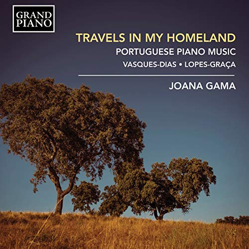 Travels in my Homeland: Portuguese Piano Music