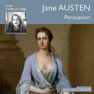 Persuasion                   De :                                                                                                                                 Jane Austen                               Lu par :                                                                                                                                 Camille Cobbi                      Durée : 5 h et 10 min     21 notations     Global 4,4
