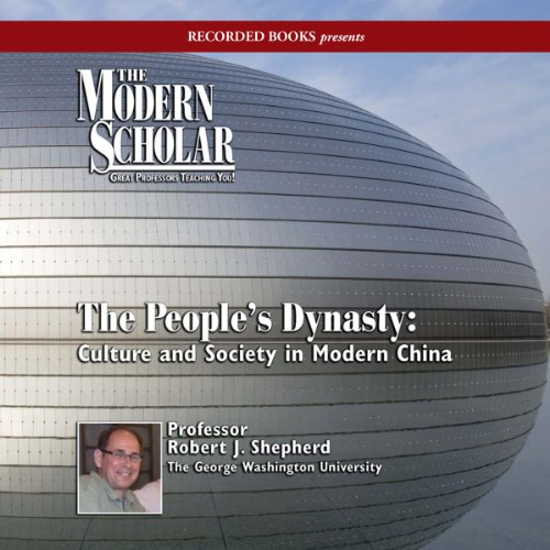 The Modern Scholar: The People's Dynasty cover art
