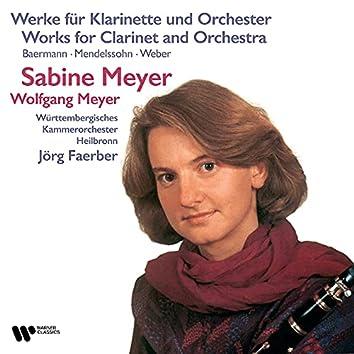Baermann, Mendelssohn & Weber: Works for Clarinet and Orchestra