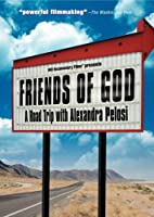 Friends of God: A Road Trip With Alexandra Pelosi [DVD] [Import]