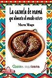 La cazuela de mamá que alimenta al mundo entero: Cocina Mexicana