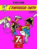 Lucky Luke - Tome 13 - Empereur Smith (L') - OPÉ 70 ANS