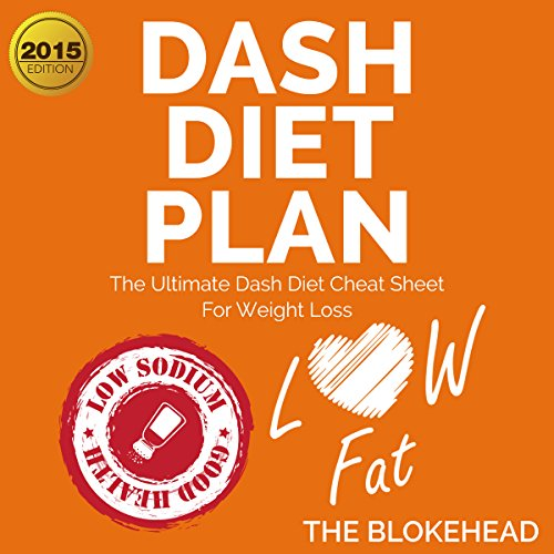 Couverture de Dash Diet Plan: The Ultimate Dash Diet Cheat Sheet for Weight Loss