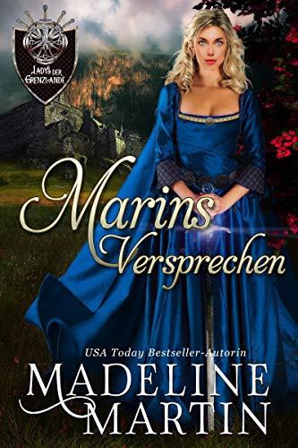Marins Versprechen (Ladys der Grenzlande 1)