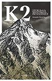 k2. storia della montagna impossibile. ediz. illustrata