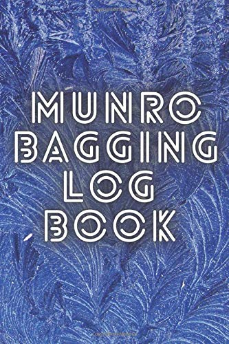 Munro Bagging Log Book: Hill Walking Journal with Entries for all 282 Munros, Mountain Climbing Journal, Hiking Log Book, Travel Size