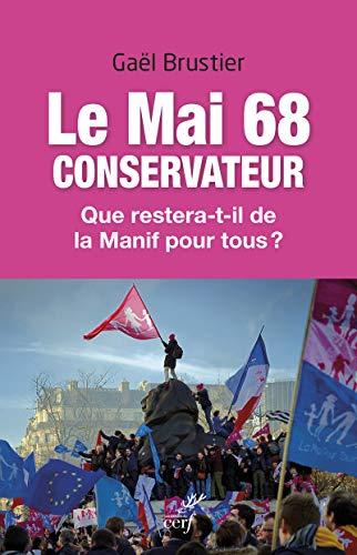 Le mai 68 conservateur - que restera-t-il de la manif pour tous ?