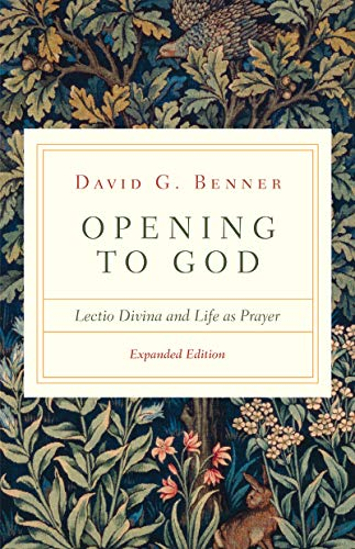 Opening to God: Lectio Divina and Life as Prayer (English Edition)