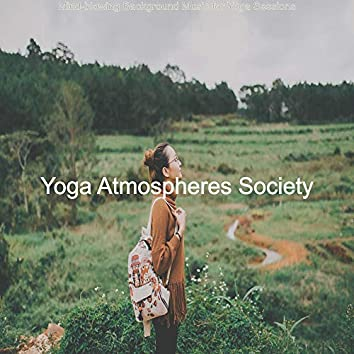 Mind-blowing Background Music for Yoga Sessions