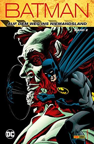 Batman: Auf dem Weg ins Niemandsland - Bd. 2 (German Edition)