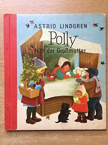 polly hilft der großmutter. mit illustrationen von ilon wikland.
