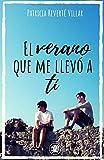 El verano que me llevó a ti: Premio literario Amazon 2019. Una novela lgtb...