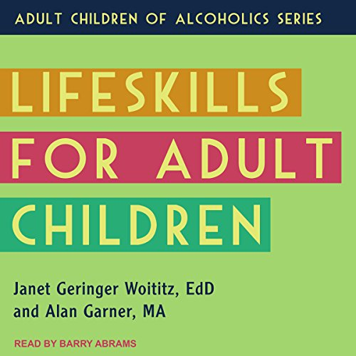 Lifeskills for Adult Children audiobook cover art