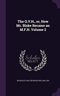 The O.V.H., Or, How Mr. Blake Became an M.F.H. Volume 2