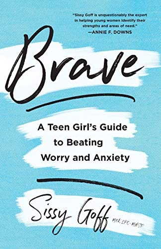 Brave A Teen Girl s Guide to Beating Worry and Anxiety product image