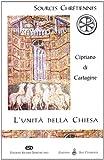 L'unità della Chiesa (De Ecclesiae catholicae unitate)