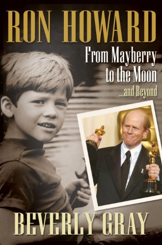 Ron Howard: From Mayberry to the Moon...and Beyond (English Edition)