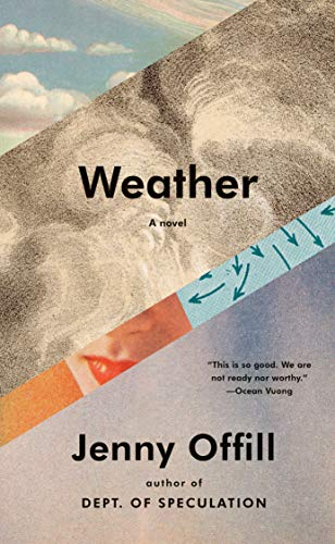 Weather: A novel by [Jenny Offill]