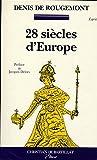 28 SIECLES D'EUROPE