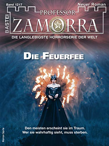 Professor Zamorra 1217 - Horror-Serie: Die Feuerfee