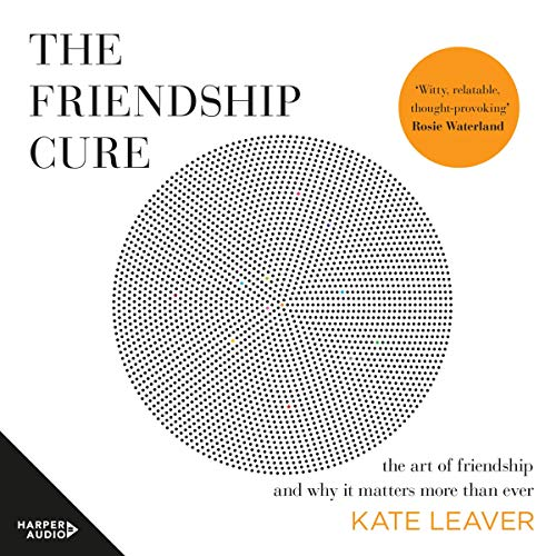 The Friendship Cure audiobook cover art