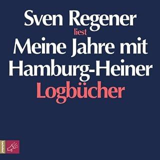 Meine Jahre mit Hamburg-Heiner. Logbücher Titelbild