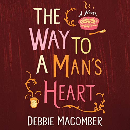The Way to a Man's Heart: A Novel Titelbild