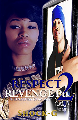 RESPECT REVENGE PT. 2: A REFLECTION OF MY MAN (English Edition)