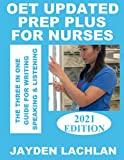 OET Updated Prep Plus For Nurses: The 3-in-1 Guide For Writing, Speaking & Listening