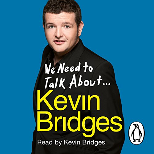 We Need to Talk About Kevin Bridges cover art
