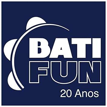 Batifun (20 Anos)
