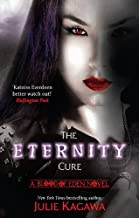 The Eternity Cure (Blood of Eden Book 2)