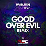 Good over Evil (Remix) [feat. Red Eye Crew]