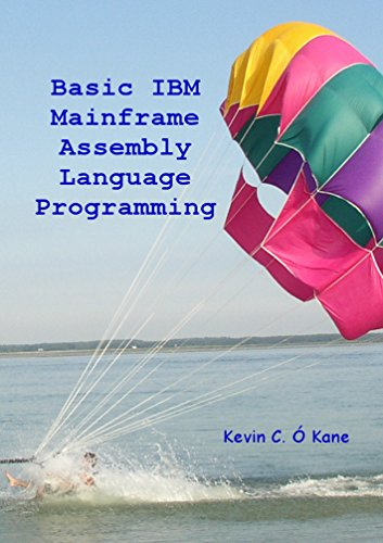 Basic IBM Mainframe Assembly Language Programming (English Edition)