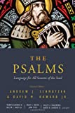The Psalms: Language for All Seasons of the Soul