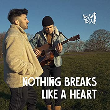 Nothing Breaks Like a Heart (Acústico)