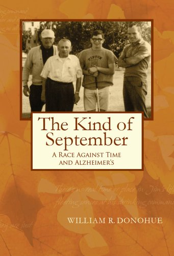 The Kind of September: A College Deans Race Against Time and Alzheimer's
