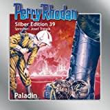 Paladin: Perry Rhodan Silber Edition 39. Der 6. Zyklus.M87